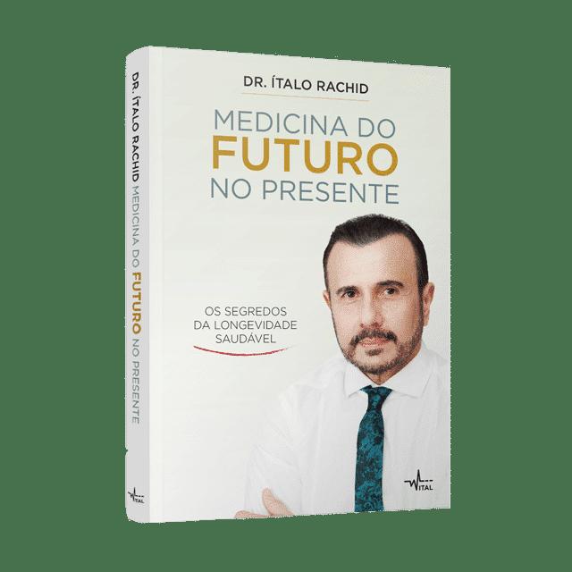 Medicina do futuro no presente