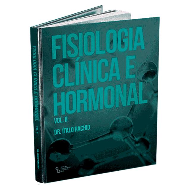 Fisiologia Clínica e Hormonal – Vol. 2