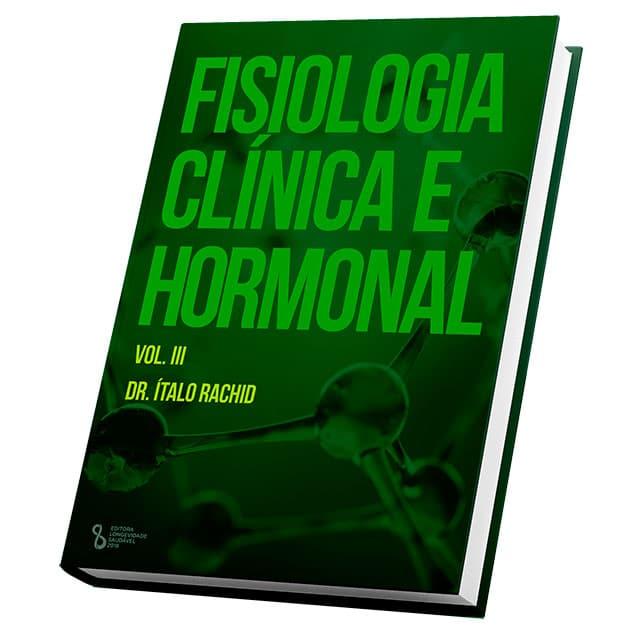 Fisiologia Clínica e Hormonal – Vol. 3